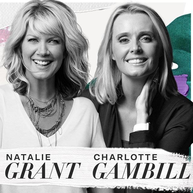 Natalie Grant & Charlotte Gambill